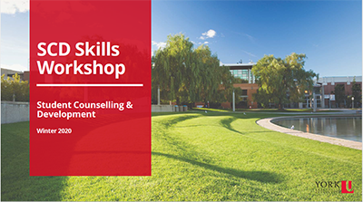 SCHW Skills Workshop slides by Student Counselling, Health & Well-being